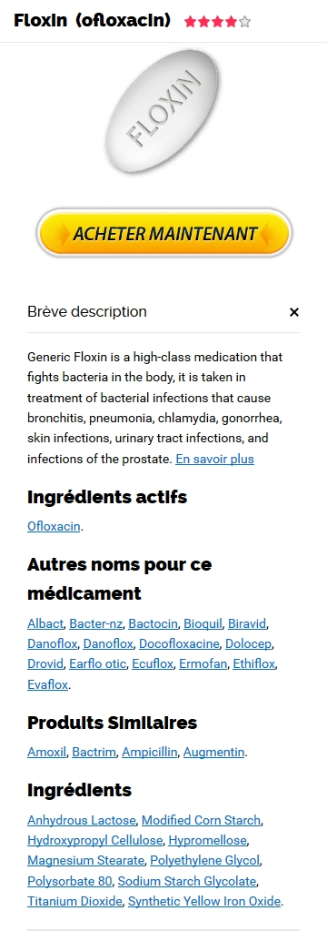 Floxin 200 mg Générique En Pharmacie France