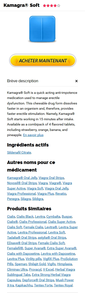 Kamagra Soft Générique En Pharmacie France