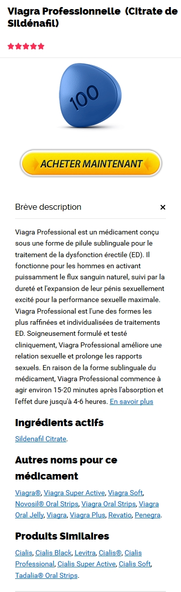 Professional Viagra 100 mg Générique En Pharmacie France