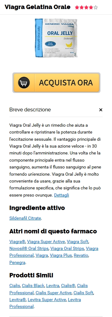 Viagra Oral Jelly Sildenafil Citrate Prezzo In linea in Chesterton, IN