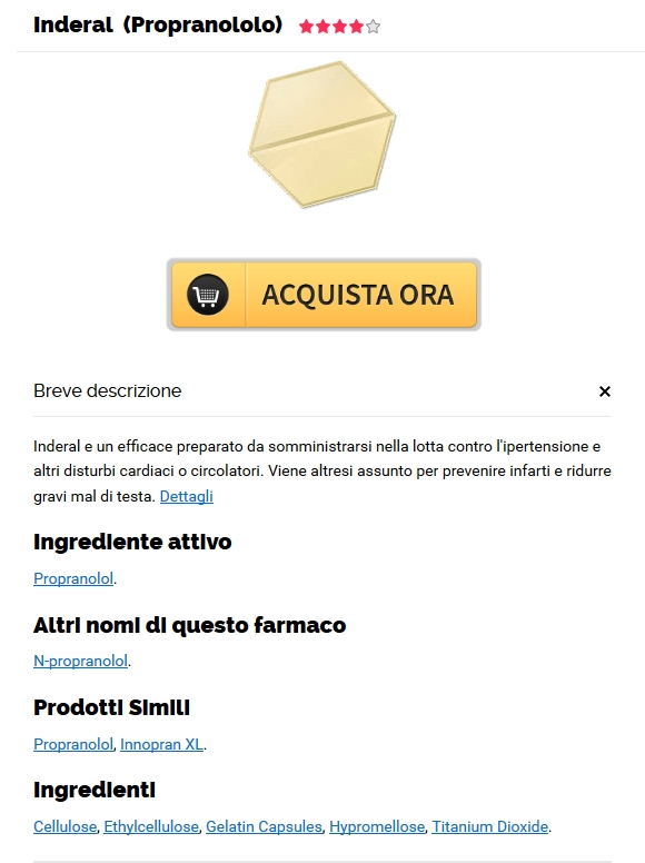 No Prescription Online Pharmacy – Miglior prezzo Inderal 20 mg – Supporto clienti 24/7
