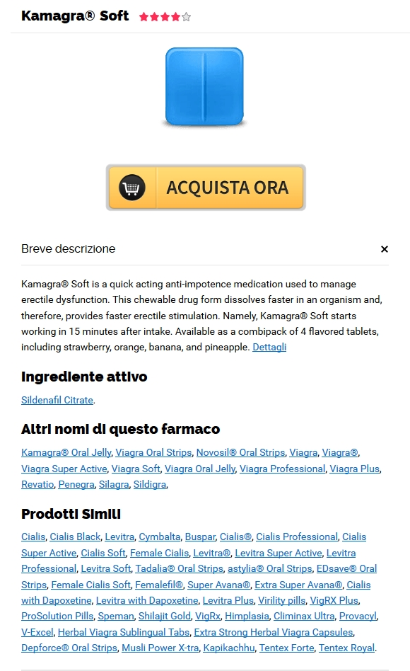 Dove Acquistare Pillole Di Marca Kamagra Soft Online – Certified Online Pharmacy