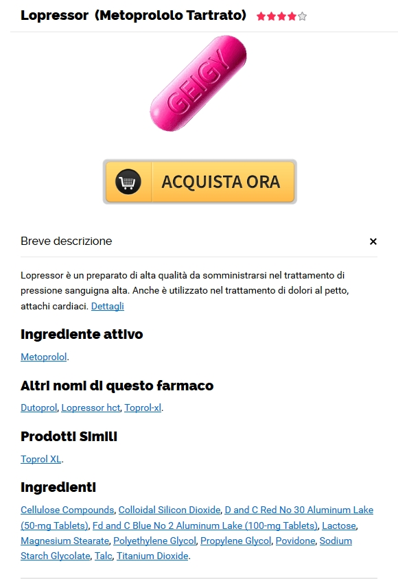 Dove Comprare Lopressor In Campania – No Rx Pharmacy Canadian